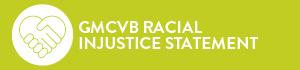 GMCVB Racial Injustice Statement