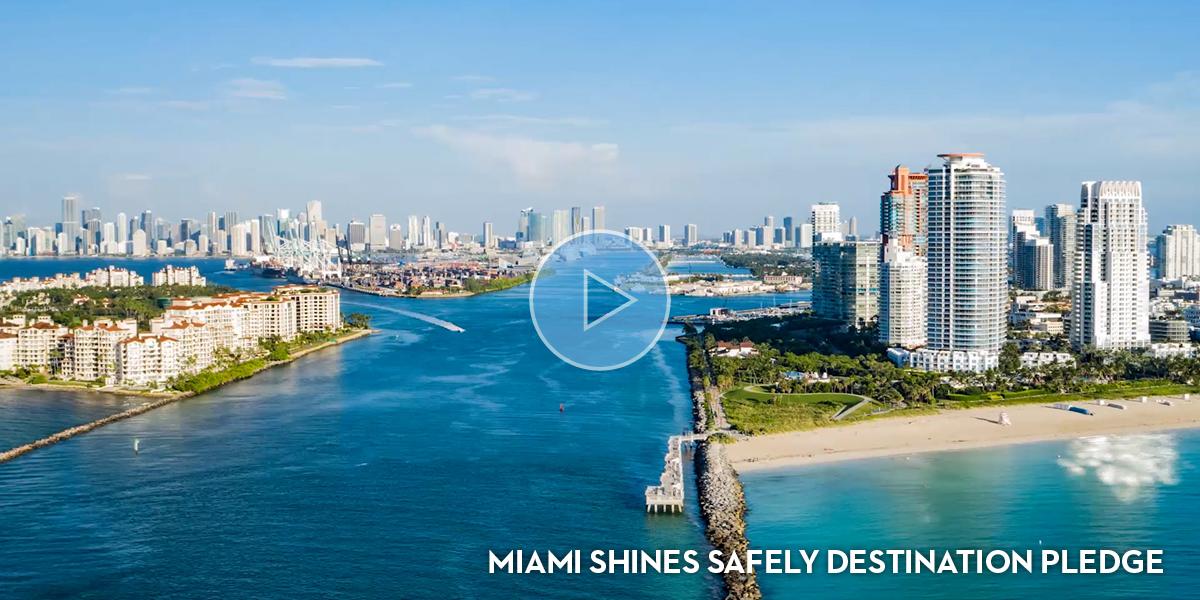 Miami Shines Safely