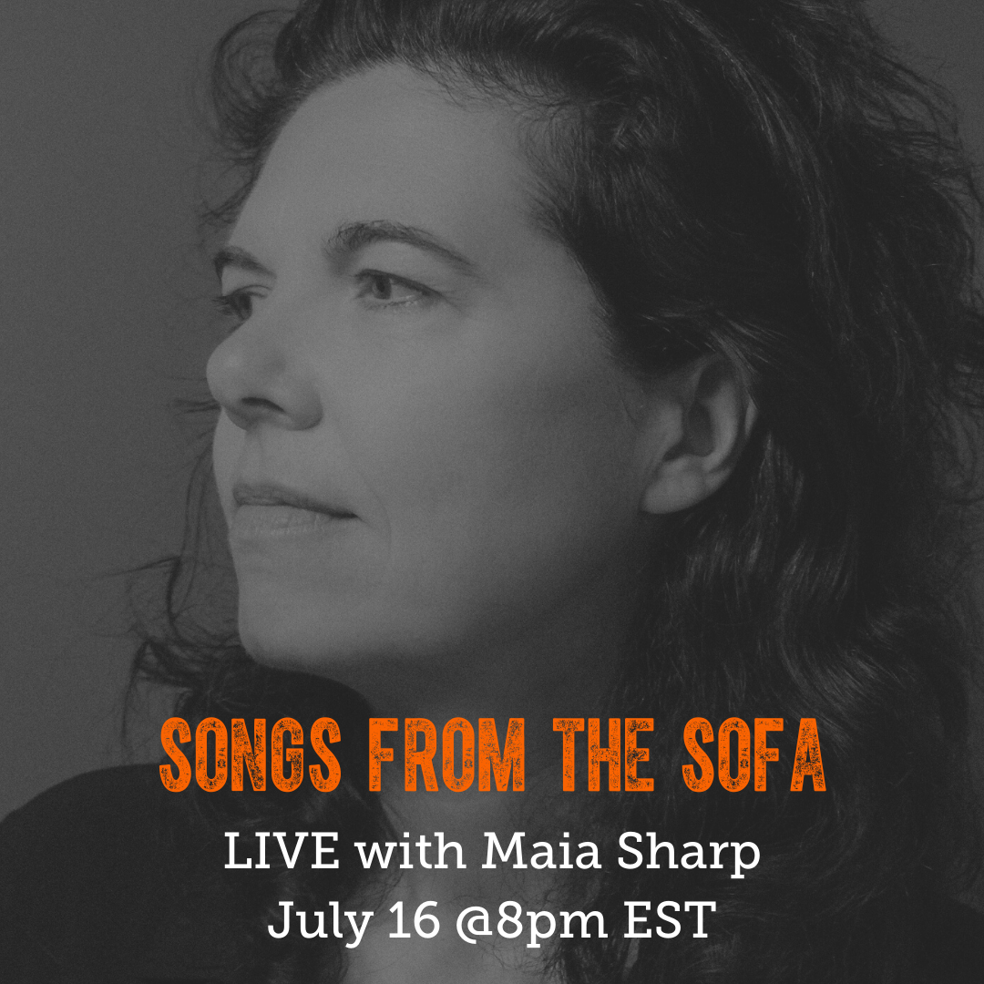 Maia Sharp Songs from the Sofa on July 16