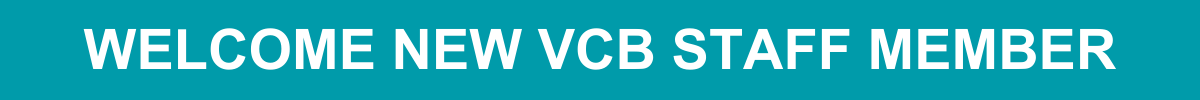 Welcome new VCB staff member